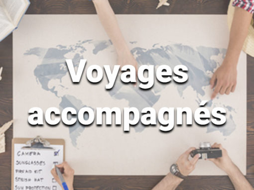 Voyages accompagnés